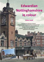 Edwardian Nottinghamshire in colour