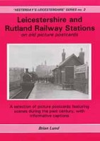 Leicestershire and Rutland Railway Stations