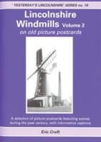 Lincolnshire Windmills vol. 2