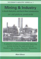 Mining & Industry in South Derbyshire and North-West Leicestershire